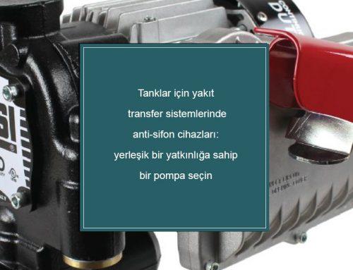 Tanklar için yakıt transfer sistemlerinde anti-sifon cihazları: yerleşik bir yatkınlığa sahip bir pompa seçin