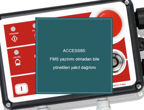 ACCESS85: FMS yazılımı olmadan bile yönetilen yakıt dağıtımı